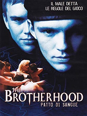 The Brotherhood - Patto Di Sangue (2005).avi DVDRiP XviD AC3 - iTA