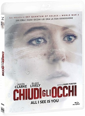 Chiudi Gli Occhi - All I See Is You (2016).avi BDRiP XviD AC3 - iTA
