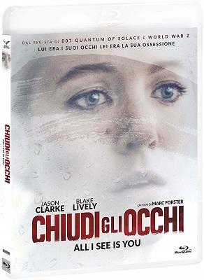 Chiudi Gli Occhi - All I See Is You (2016).avi BDRiP XviD AC3 - iTA