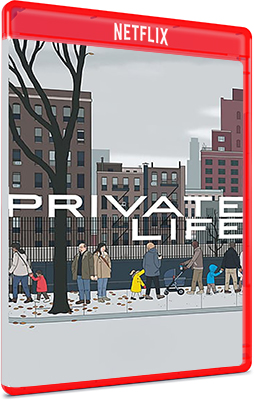 Private Life (2018) .mkv ITA-ENG NF WEBDL 1080p AC3 5.1 Subs